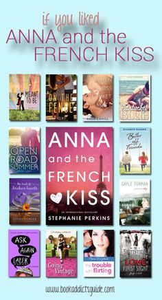 12 books to read if you liked ANNA AND THE FRENCH KISS by Stephanie Perkins! A list of read-alikes and books to read after ANNA AND THE FRENCH KISS!