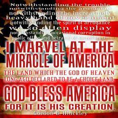 God Bless America - Gordon B. Hinckley   Creative LDS Quotes