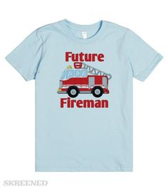 Future Fireman | Adorable fire truck with text Future Fireman for your little guy. #Skreened
