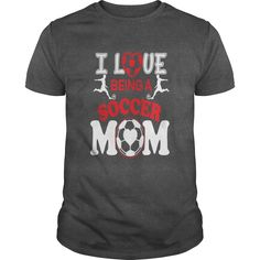 I Love Being A Soccer Mom T Shirt201747050432   #mothers #day2017 #tshirt #tshirt #tee #2017 #sunfrog #coupon