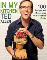 In My Kitchen, by Ted Allen #books