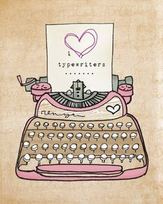 i heart typewriters by vol25 on Etsy #love #pink #cute #art #illustrations