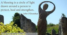 John O'Donohue -popularised Celtic spirituality. More of his inspirational quotes here; http://www.irelandcalling.ie/john-odonohue-quotes …