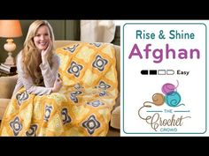How to Crochet An Afghan: Rise & Shine Granny Afghan - YouTube