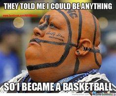 """""""They told me I could be anything... so I became a basketball!""""  Să aveți o duminică superbă, plină de voie-bună și distracție. La Mulți Ani, Doamnelor și Domnișoarelor!"""