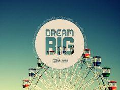Dream Big, Little One by Amanda Nicholson
