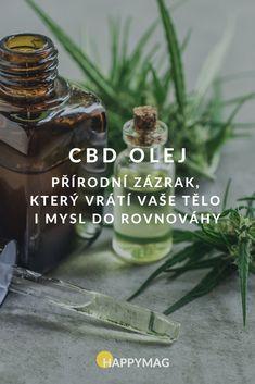 CBD olej je přírodním zázrakem, který pomáhá s dobrým fyzickým i psychickým stavem, snížuje bolest, pomáhá s hubnutím i třeba s nespavostí. #cbdolej #cbd #konopi #konopnyolej #zdravi #tipyprozdravi