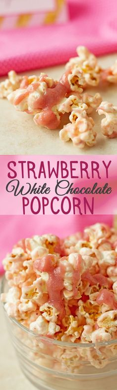 Strawberry White Chocolate Popcorn - Naturally flavored strawberry white chocolate popcorn recipe is perfect for pink and gold party or princess party. It requires only 3 ingredients. by http://ilonaspassion.com I /ilonaspassion/