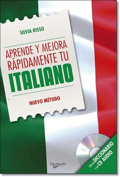 Aprende y mejora rápidamente tu italiano + CD. Editorial DeVecchi