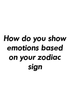 Kylie Davies Tells About How do you show emotions based on your zodiac sign Perfect Relationship, Relationship Problems, Relationships Love, Relationship Advice, Aries Astrology, Capricorn Quotes, Zodiac Mind, Zodiac Facts, April Horoscope