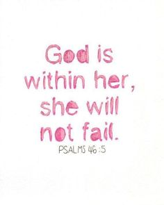 She shall not fail