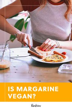 Is Margarine Vegan (and Is It Really Better for You Than Butter)? #purewow #cooking #food #vegan