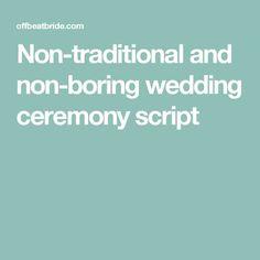 A non-traditional, non-religious, non-boring wedding ceremony script (that…