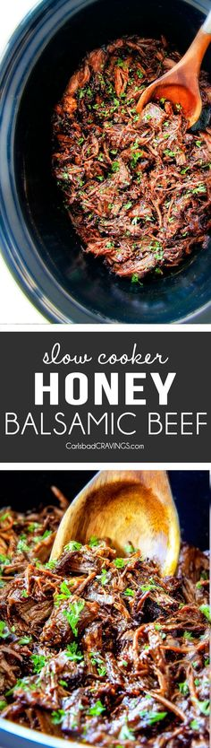 I am obsessed with this sweet and tangy, savory Slow Cooker Honey Balsamic Beef!!! It's fall apart tender, crazy juicy, packed with flavor and smothered in the most AMAZING honey balsamic sauce! per (Crockpot Recipes Easy)