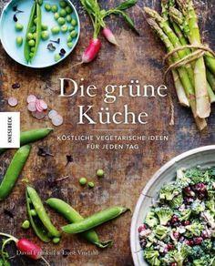 David Frenkiel & Luise Vindahl : Die grüne Küche | 52buecher.de