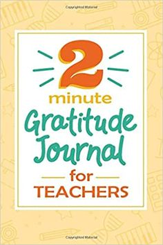 Amazon.com: 2 Minute Gratitude Journal for Teachers: Guided Journal with Inspirational Quotes for Teachers, School Doodles Design (9798620783861): SVShare Press: Books Teachers Day Gifts, Thank You Teacher Gifts, Appreciation Quotes, Teacher Appreciation Week, Teacher End Of Year, School Teacher, Teacher Quotes, Coworkers Quotes, Unique Gifts For Mom