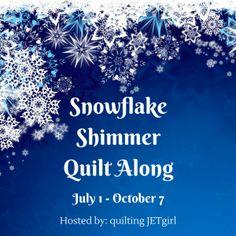 July - September 2016: Snowflake Shimmer Quilt Along from quiltingjetgirl.com