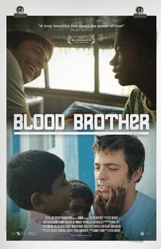 rocky braat -Blood Brother- Winner ofFilm 2013 Sundance Film Festival and PBS Independent Lens bloodwwwbrotherfilm.com