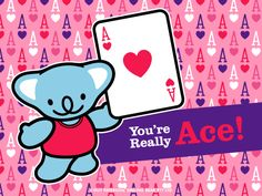 You're Really Ace! | Smiling Bear®  free ecard cute kawaii