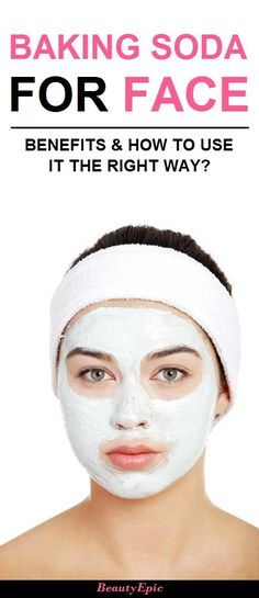 Baking Soda for Face: Benefits and How To Use It The Right Way