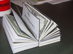 101 Things We Love - Teacher Money Book Gift...Have done this the past few years and the teachers seem to love them. :)