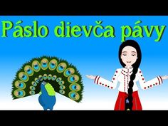 Páslo dievča pávy | Slovenské detské pesničky | The Girl and Peacocks in Slovak - YouTube