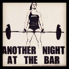 unre-al:    Spending every night at the bar.