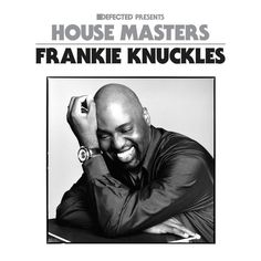Various - Defected presents House Masters - Frankie Knuckles on Traxsource