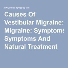 Natural Treatment For Vestibular Migraines