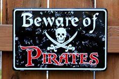 beware of pirates - Google Search