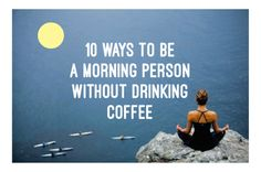 Need a little boost to get to your 8am classes?  Check out these tips on how to become a morning person (without caffeine)!   #perkEDU #Education #Morning