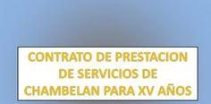 CONTRATO DE PRESTACION DE SERVICIOS DE CHAMBELAN PARA XV AÑOS