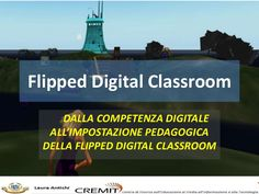 Flipped digital classroom by Laura Antichi via slideshare