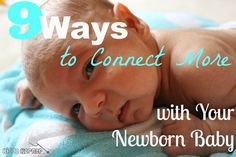 "Click here to read, ""9 Ways to Connect More with Your Newborn Baby"" : http://kiddokorner.com/blog/9-ways-to-connect-more-with-your-newborn-baby.html"