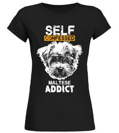 "# Funny Maltese Addicts Shirt .  Special Offer, not available in shops      Comes in a variety of styles and colours      Buy yours now before it is too late!      Secured payment via Visa / Mastercard / Amex / PayPal      How to place an order            Choose the model from the drop-down menu      Click on ""Buy it now""      Choose the size and the quantity      Add your delivery address and bank details      And that's it!      Tags: Are you addicted to your pup? I am sure it could be…"