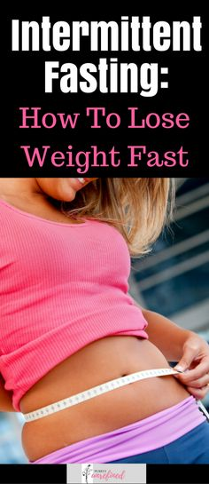 Intermittent Fasting: How To Lose Weight Fast - Purely Unrefined Quick Weight Loss Tips, Losing Weight Tips, Weight Loss Plans, Reduce Weight, Weight Loss Program, Weight Loss Transformation, Healthy Weight Loss, How To Lose Weight Fast, Lose Weight In A Week