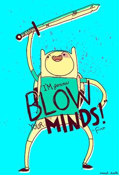 finn quote adventure time