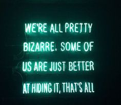 Neon sign displaying a quote by John Hughes from 'The Breakfast Club Script'