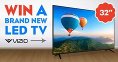 Win a VIZIO 32-Inch LED TV