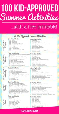 Check out these 100 awesome rain or shine summer activities with a free printable! Consider boredom busted as there are a variety of activities for every day of the week!  http://playdatesparties.com/2016/06/100-kid-approved-summer-activities-2.html