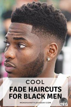 Fade Haircut Black Male | 482 Best Black Men Haircuts Images In 2019 Black Men Haircuts