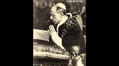 Pater Noster prayed by Pope Pius XII
