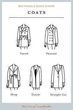 Oct 2019 - In this section, we explore how to dress the rectangle body shape to achieve a balanced silhouette. Make sure to check all body shapes that apply to you. Dress For Body Shape, Types Of Coats, Fashion Silhouette, Fashion Vocabulary, Athletic Body, Rectangle Shape, Body Types, Fashion Advice, Style Guides