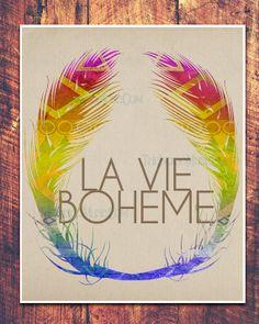 Bohemian Tribal Feather La Vie Boheme French Quote by theindigomuselab, $34.00