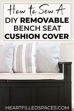 Learn How To Sew A Diy Removable Box Cushion Cover For Your Indoor Bench Includes Step By Step Tutorial Bench Seat Cushion Diy Bench Seat Diy Cushion Covers