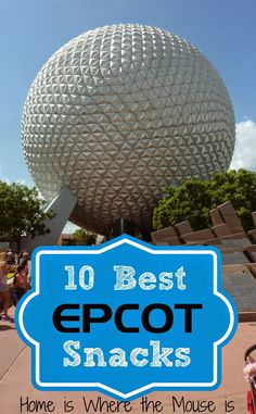 Make the most of your Disney Dining snack credits. Try these. Here are the 10 Best snacks we love at Epcot in Walt Disney World