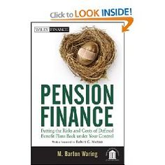 """""""Waring lays out a theoretically solid framework for valuing pensions on an economic basis, 'de-cluttering' the present model from all of the actuarial and accounting assumptions that have served to suppress the true value of these plans and inform decades of bad decisions. This is a book for those with some knowledge of pensions, but it is written in an accessible style.""""—Eileen Norcross"""