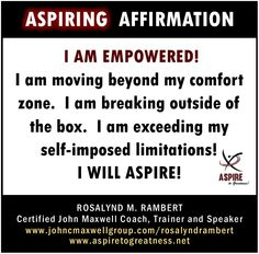 What will you affirm today my ASPIRING friend? I affirm that… ~ ASPIRE TO GREATNESS WITH US @ https://www.facebook.com/aspiretogreatness