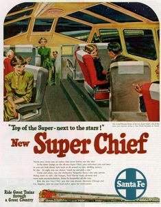 Image detail for -Cruising The Past: Santa Fe's all Pullman SUPER CHIEF – The train ...