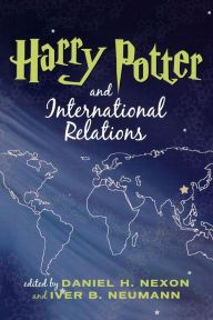 Harry Potter And International Relations / Edition 1